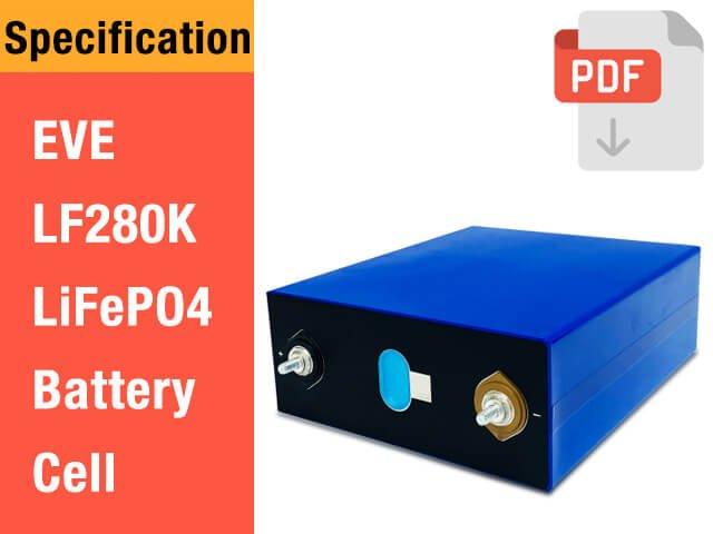 EVE 3.2V 280Ah LiFePO4 battery cell LF280K specification
