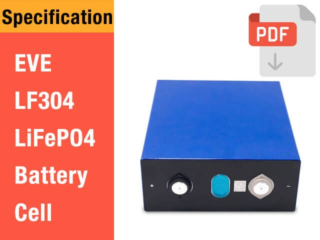 EVE LF304 3.2V 304Ah LiFePO4 Battery Cell Specification